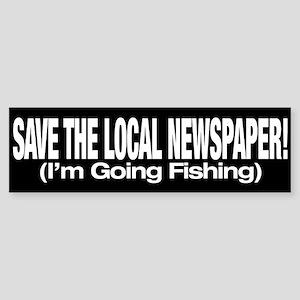 Save The Local Newspaper! Bumper Sticker