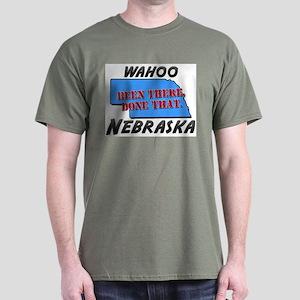 wahoo nebraska - been there, done that Dark T-Shir
