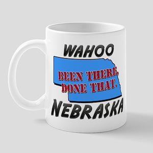 wahoo nebraska - been there, done that Mug