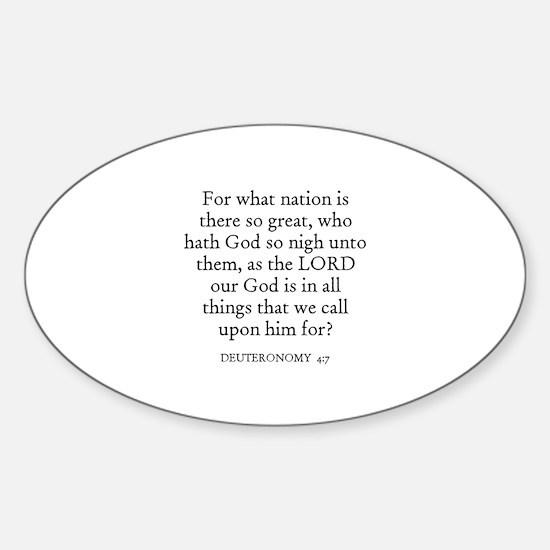 DEUTERONOMY 4:7 Oval Decal