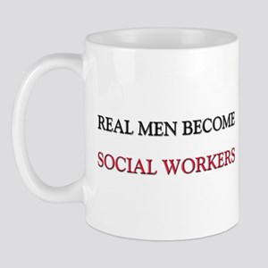 Real Men Become Social Workers Mug