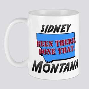 sidney montana - been there, done that Mug