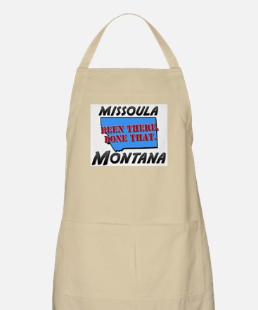 missoula montana - been there, done that BBQ Apron