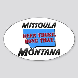 missoula montana - been there, done that Sticker (