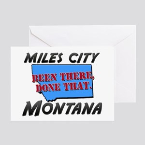 miles city montana - been there, done that Greetin