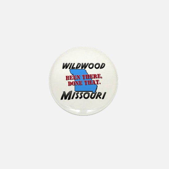 wildwood missouri - been there, done that Mini But