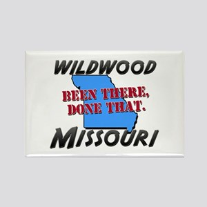 wildwood missouri - been there, done that Rectangl