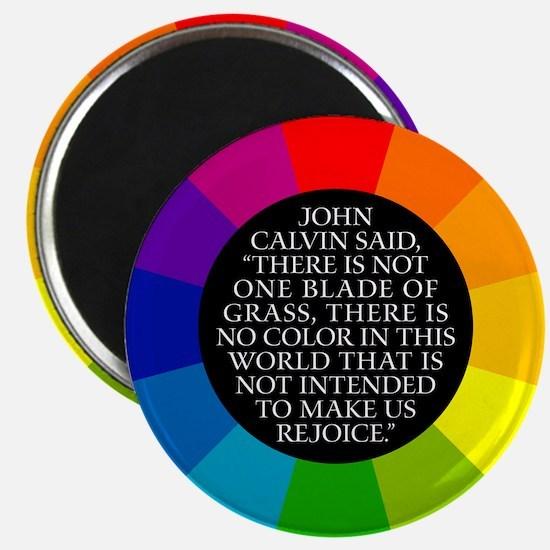 John Calvin-Color Magnet