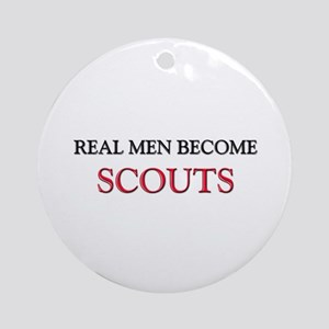 Real Men Become Scouts Ornament (Round)
