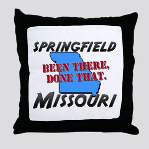 springfield missouri - been there, done that Throw