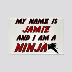 my name is jamie and i am a ninja Rectangle Magnet