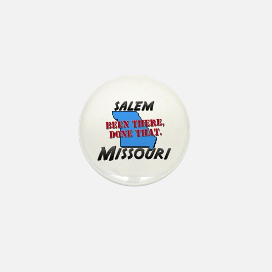 salem missouri - been there, done that Mini Button