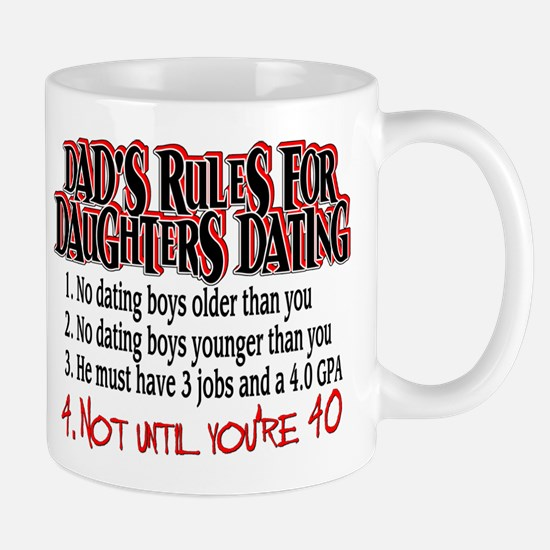 Dads Rules for Daughters Dating Mug