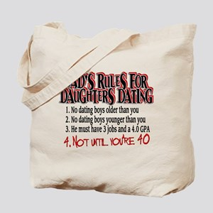 Dads Rules for Daughters Dating Tote Bag