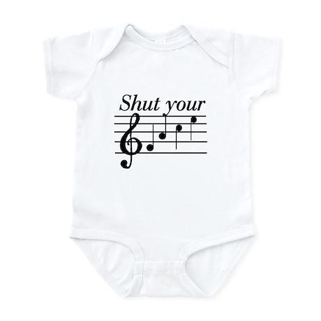 Shut your face Infant Bodysuit