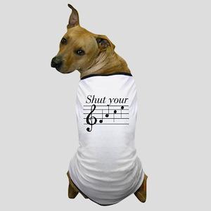 Shut your face Dog T-Shirt