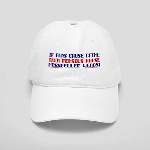 IF GUNS CAUSE CRIME... Cap