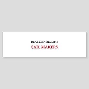 Real Men Become Sail Makers Bumper Sticker