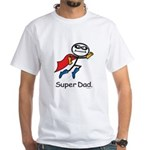 Super Dad White T-Shirt