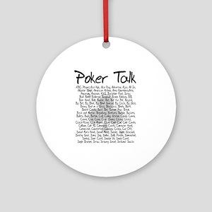 Poker Talk (Poker Terms) Ornament (Round)
