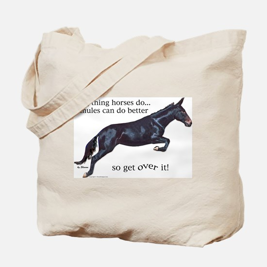 Mules are Better Tote Bag