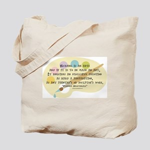 Nursing is an Art Tote Bag