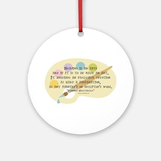 Nursing is an Art Ornament (Round)