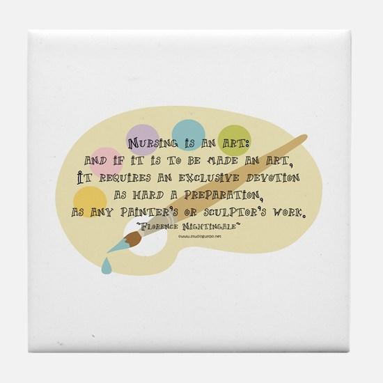 Nursing is an Art Tile Coaster