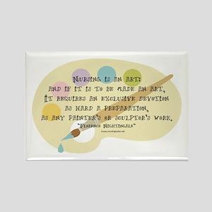 Nursing is an Art Rectangle Magnet