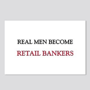 Real Men Become Retail Bankers Postcards (Package