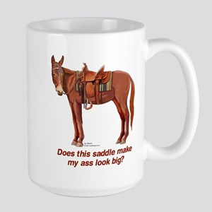 Ass Look Big Mule Large Mug