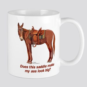 Ass Look Big Mule Mug