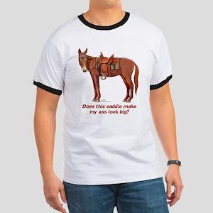 Ass Look Big Mule Ringer T