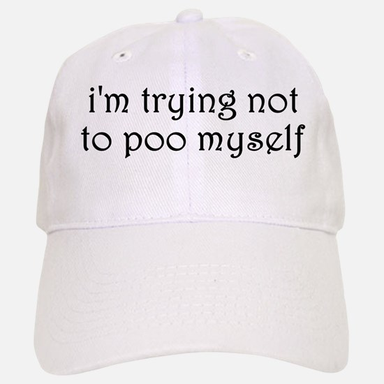 Poo Myself Baseball Baseball Cap