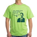 Spend Your Money Better Green T-Shirt