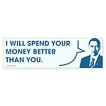 Spend Your Money Better Bumper Sticker (50 pk)