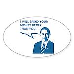 Spend Your Money Better Oval Sticker (50 pk)