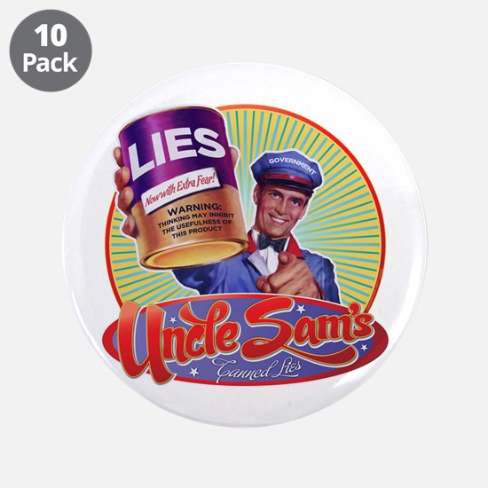 "Uncle Sam's Canned Lies 3.5"" Button (10 pack)"