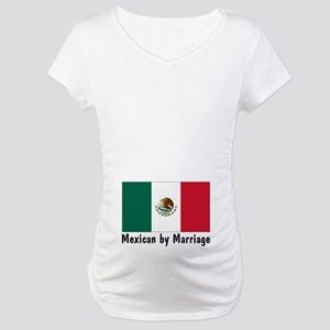 Mexican by Marriage Maternity T-Shirt