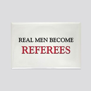 Real Men Become Referees Rectangle Magnet