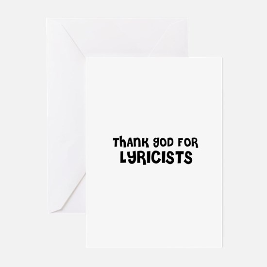 THANK GOD FOR LYRICISTS  Greeting Cards (Package o