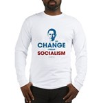 By Change I Mean Socialism Long Sleeve T-Shirt