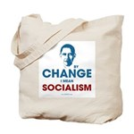 By Change I Mean Socialism Tote Bag