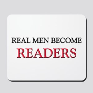 Real Men Become Readers Mousepad