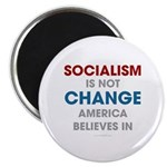 Socialism Is Not Change America Believes In Magnet
