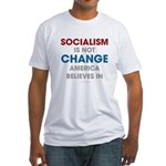 Socialism Is Not Change America Believes In Fitted