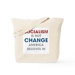 Socialism Is Not Change America Believes In Tote B