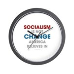 Socialism Is Not Change America Believes In Wall C