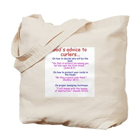 """God's Advice to Curlers..."" Tote Bag"