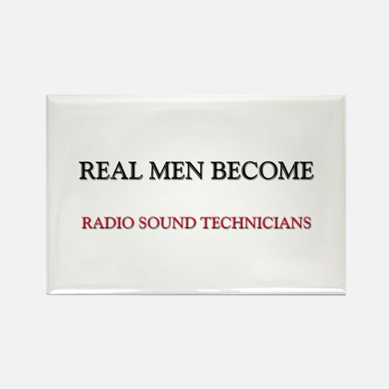 Real Men Become Radio Sound Technicians Rectangle